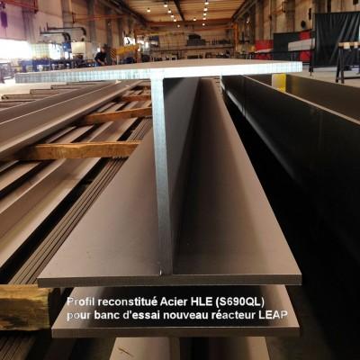 Profil reconstitué Acier HLE (S690QL) pour banc d'essai nouveau réacteur LEAP